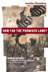 How Far the Promised Land?: World Affairs and the American Civil Rights Movement from the First World War to Vietnam - Jonathan Rosenberg