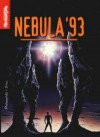 Nebula '93 - Robert Silverberg, Harlan Ellison, Joe William Haldeman, Terry Bisson, Connie Willis, Howard Waldrop, Lucius Shepard, Kim Stanley Robinson, John Kessel, Lisa Goldstein