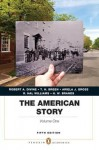 The American Story: Penguin Academics Series, Volume 1 (5th Edition) - Robert A. Divine, T.H. Breen, R. Hal Williams
