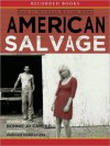 American Salvage (MP3 Book) - Bonnie Jo Campbell, Ken Marks, Andrea Gallo, Jeffrey Brick