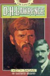 The Life of D.H. Lawrence: An Illustrated Biography - Keith M. Sagar