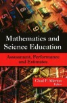 Mathematics and Science Education: Assessment, Performance, and Estimates - United States