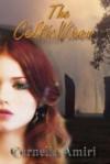 The Celtic Vixen - Cornelia Amiri