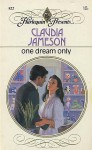One Dream Only - Claudia Jameson