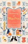 The Awakening of Miss Prim: A Novel - Natalia Sanmartin Fenollera