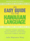 An Easy Guide to the Hawaiian Language - Jade Mapuana Riley