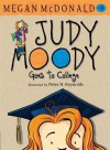 Judy Moody Goes to College - Megan McDonald