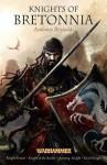 Knights of Bretonnia. Anthony Reynolds - Anthony Reynolds