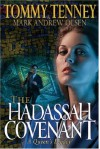 The Hadassah Covenant: A Queen's Legacy - Tommy Tenney, Mark Andrew Olsen