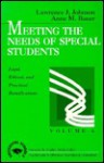 Meeting the Needs of Special Students: Legal, Ethical, and Practical Ramifications - Lawrence J. Johnson, Anne M. Bauer