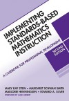 Implementing Standards-Based Mathematics Instruction: A Casebook for Professional Development, Second Edition - Mary Stein, Edward Silver, Margaret Smith, Marjorie Henningsen
