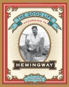 The Good Life According to Hemingway - A.E. Hotchner