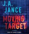 Moving Target: A Novel - J.A. Jance, Karen Ziémba
