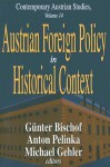 Austrian Foreign Policy in Historical Context - Günter Bischof