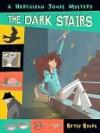 Dark Stairs (Herculeah Jones Series) - Betsy Byars