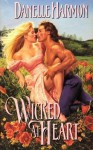 Wicked At Heart - Danelle Harmon