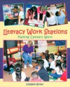 Literacy Work Stations: Making Centers Work - Debbie Diller