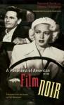 A Panorama of American Film Noir (1941-1953) - Raymond Borde, Etienne Chaumeton, James Naremore, Paul Hammond