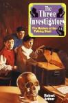 Mystery of the Talking Skull - Robert Arthur