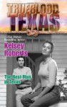 The Best Man In Texas - Kelsey Roberts