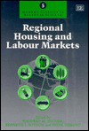 Regional Housing and Labour Markets - Manfred M. Fischer, Kenneth J. Button
