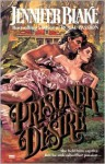 Prisoner of Desire (Trade Paperback) - Jennifer Blake