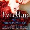 Everblue - Brenda Pandos, Erin Mallon, Chris Ruen