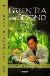 Green Tea and Beyond - Christine Hurley Deriso