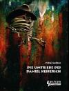 Die Umtriebe des Daniel Kesserich - Fritz Leiber, Lars Nestler