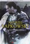 La Dama del Lago (Saga Geralt de Rivia #7, Coleccionista) - Andrzej Sapkowski