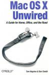 Mac OS X Unwired - Tom Negrino, Dori Smith