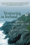 Venturing in Ireland: Quests for the Modern Celtic Soul - Barbara J. Euser, Barbara J. Euser