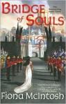 Bridge of Souls (Quickening Series #3) - Fiona McIntosh