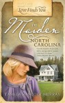 Love Finds You in Maiden, North Carolina - Tamela Hancock Murray