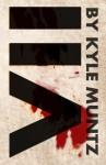 VII - Kyle Muntz