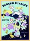 Easter Cut-Outs To Make - Golden Books, Elizabeth Tedder