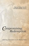 Compromising Redemption: Relating Characters in the Book of Ruth - Danna Nolan Fewell, David Miller Gunn