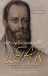 That Singular Person Called Lear: A Biography of Edward Lear, Artist, Traveller, and Prince of Nonsense - Susan Chitty