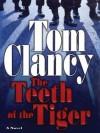 The Teeth of the Tiger (Jack Ryan, Jr., #1) - Tom Clancy