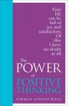 The Power of Positive Thinking: Special Edition - Norman Vincent Peale