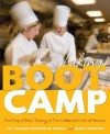 Baking Boot Camp: Five Days of Basic Training at The Culinary Institute of America - Darra Goldstein