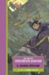 El Ascensor Artificioso (Una Serie de Catastróficas Desdichas, #6) - Verónica Canales, Brett Helquist, Lemony Snicket