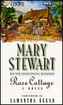 Rose Cottage - Mary Stewart, Samantha Eggar