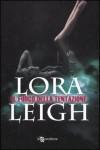 Il fuoco della tentazione - Lora Leigh