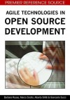 Agile Technologies in Open Source Development - Barbara Russo, Marco Scotto, Alberto Sillitti, Giancarlo Succi