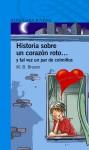 Historia sobre un corazón roto... y tal vez un par de colmillos - M.B. Brozon