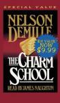 Charm School - Nelson DeMille, Jim Naughton