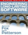 Engineering Long-Lasting Software - Armando Fox, David A. Patterson