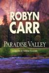 Paradise Valley - Robyn Carr, Thérèse Plummer
