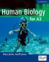 Human Biology for A2 Level - Mary Jones, Geoff Jones
